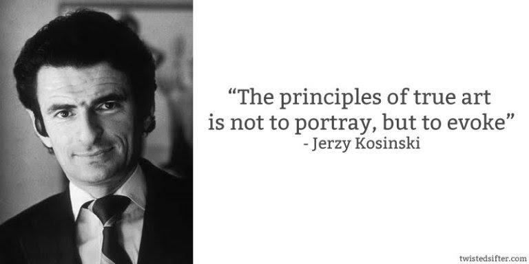 jerzy-kosinski-quote-art-evoke